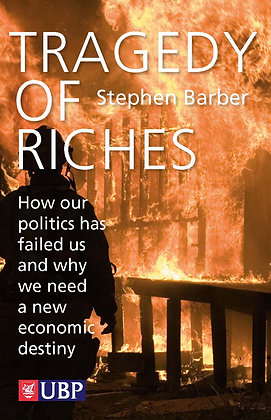 Tragedy of Riches: How Our Politics Has Failed Us