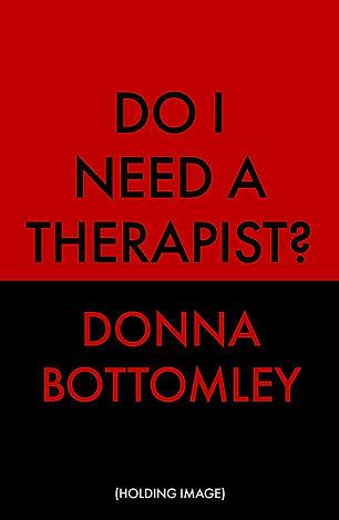 Do I Need A Therapist.jpg