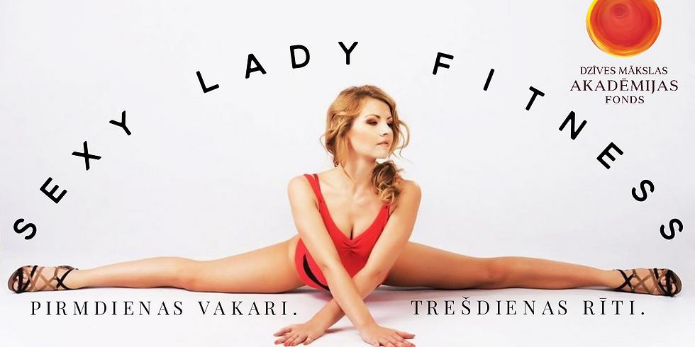"""Sexy Lady Fitness"" rīta nodarbība"
