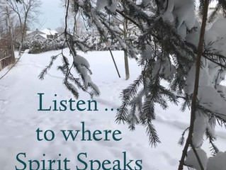 Listen to Spirit Speak