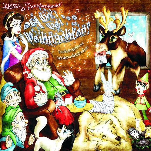 OH WEI-WEI WEIHNACHTEN (Funkelnagelneue Weihnachtslieder)