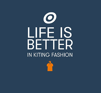 Life is Better in Kiting fashion