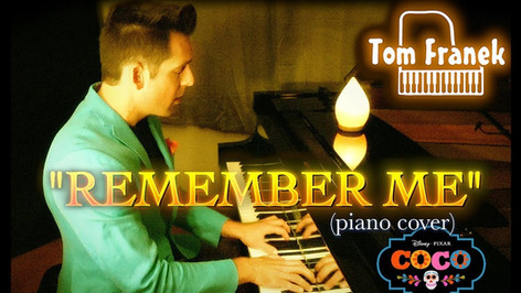 Remember Me - Tom Franek (piano cover)