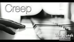 Creep - Tom Franek (piano cover)