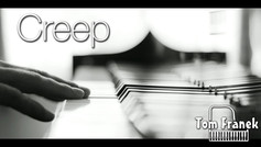Creep - Tom Franek (piano cover)