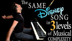 The Same Disney Song in 3 Levels of Musical Complexity