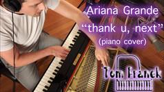 thank u, next - Tom Franek (piano cover)