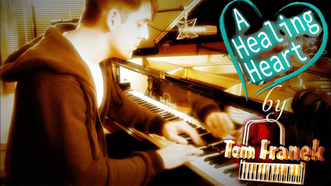 A Healing Heart - Tom Franek (original piano composition)