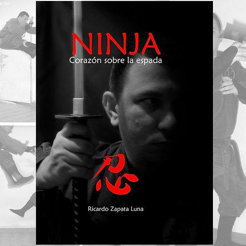 NINJA CORAZÓN SOBRE LA ESPADA (E-Book en Español)