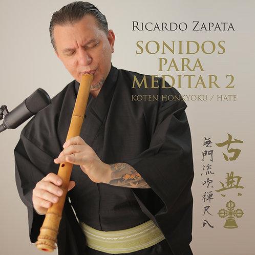 Sonidos para Meditar 2