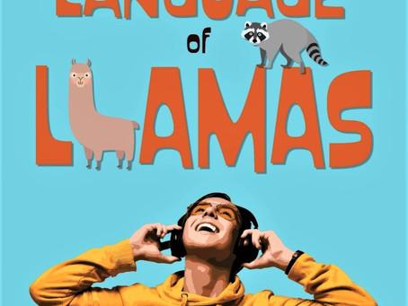 THE PECULIAR LANGUAGE OF LLAMAS - SNEAK PREVIEW