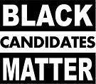 Black Candidates Matter