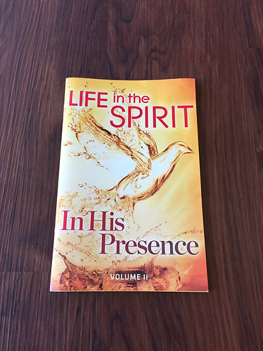 Life in the Spirit - In His Presence