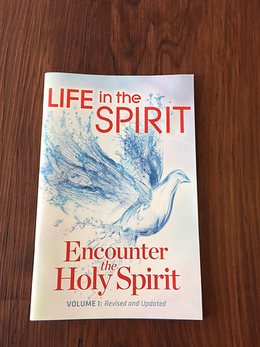 Life in the Spirit - Encounter the Holy Spirit
