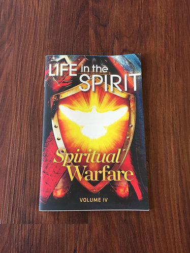 Life in the Spirit - Spiritual Warfare