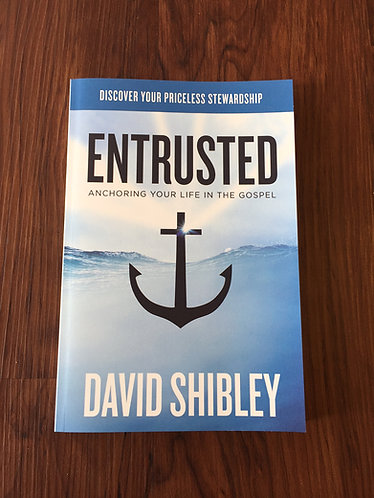 Entrusted - David Shibley