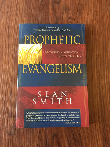 Prophetic Evangelism - Sean Smith