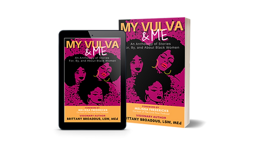 My Vulva & Me: An Anthology Paper Back