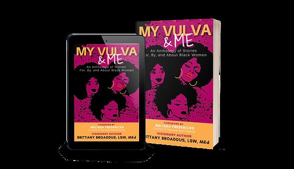 My Vulva & Me: An Anthology Paper Back