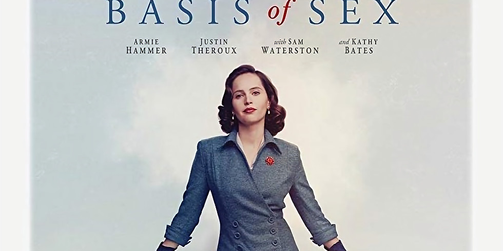 """Film Screening:  """"On the Basis of Sex"""" - The Ruth Bader Ginsberg Story"""