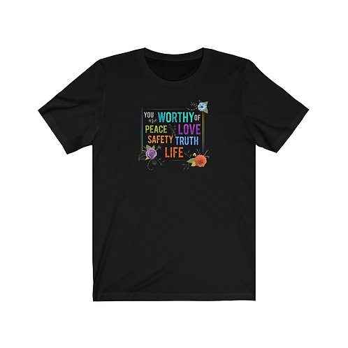 WORTHY - T-Shirt