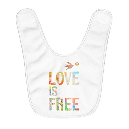LOVE is FREE - Baby Bib