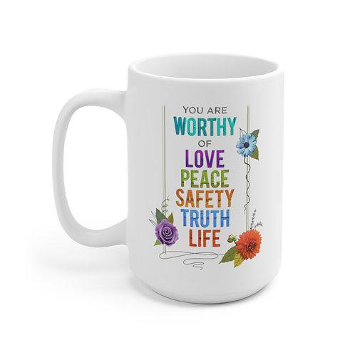 WORTHY - Ceramic Mug