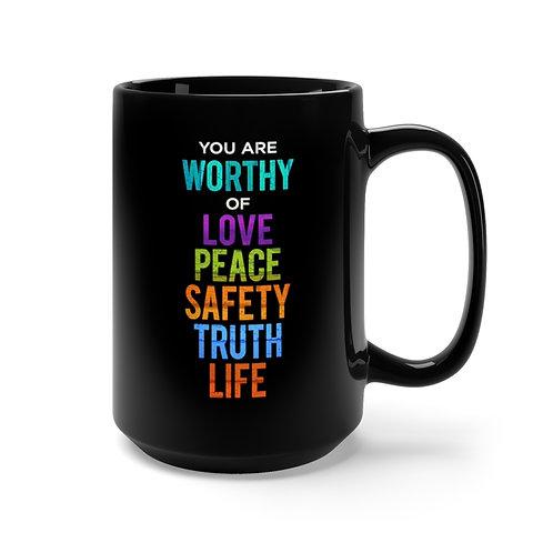WORTHY - Black Mug