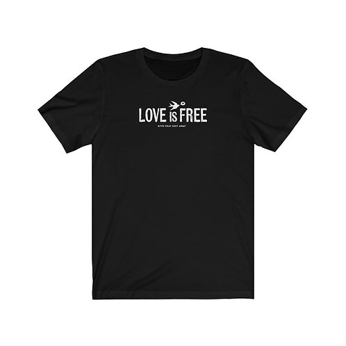 LOVE is FREE - T-Shirt