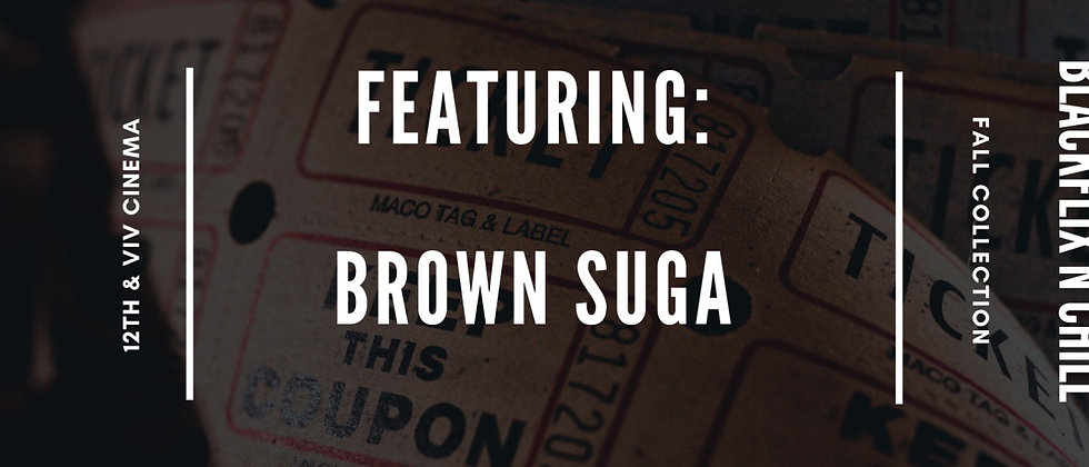 Brown Suga (Limited Edition)