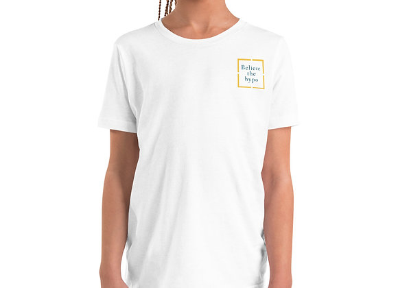 Believe the hypo Youth Short Sleeve T-Shirt