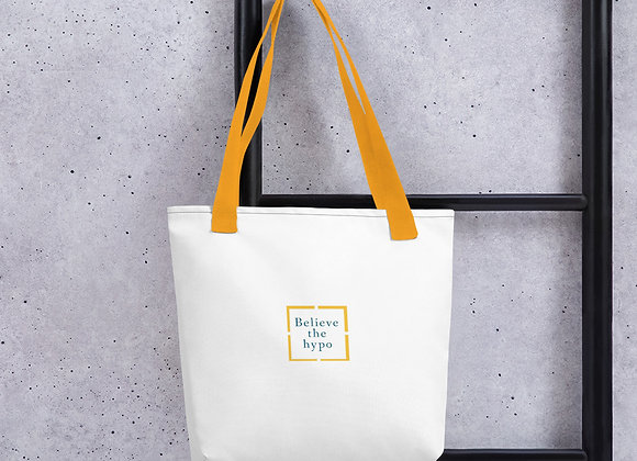 Believe the hypo Tote bag
