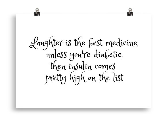 """""""Laughter is the best medicine"""" Poster"""