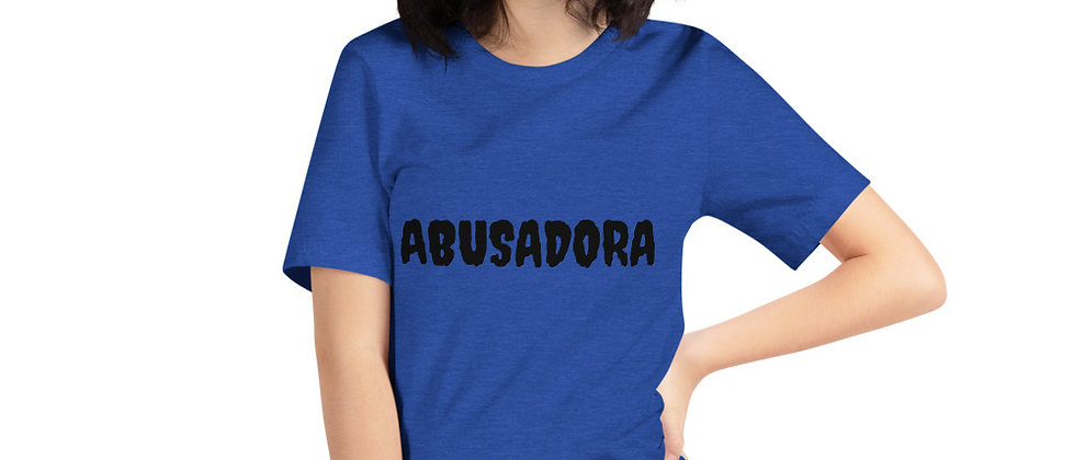 ABUSADORA Short-Sleeve Unisex T-Shirt