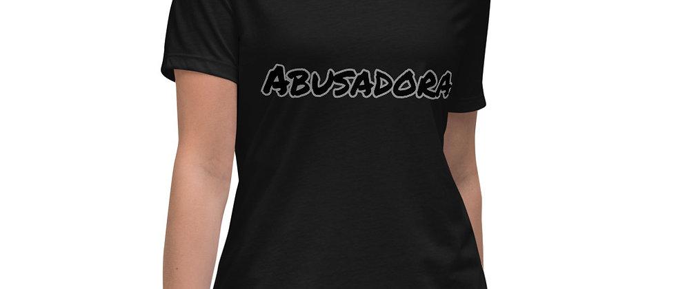 Abusadora Women's Relaxed T-Shirt