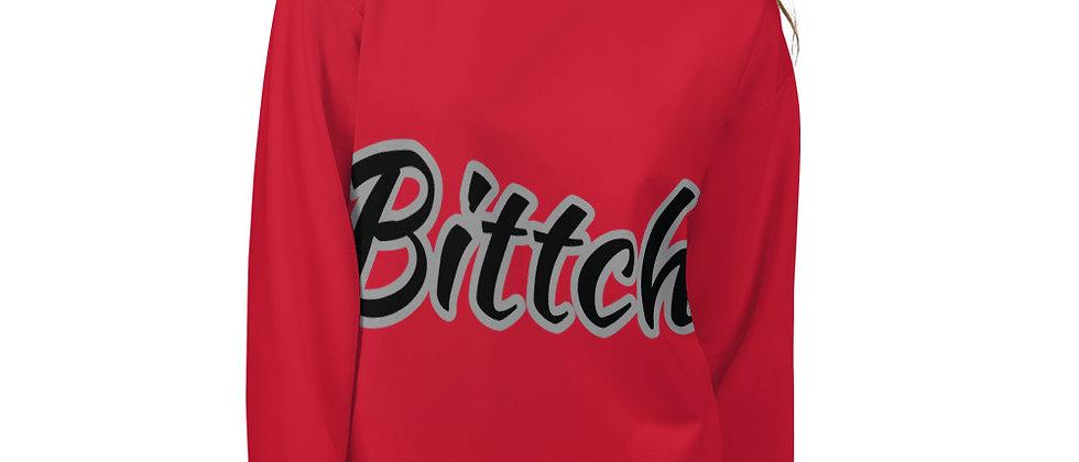 Unisex Sweatshirt from Bittch Brand