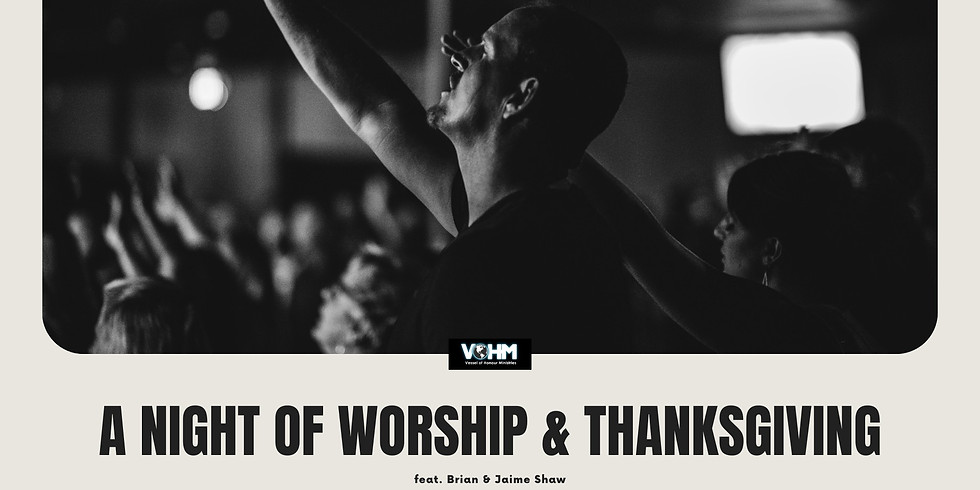Night of Worship and Thanksgiving