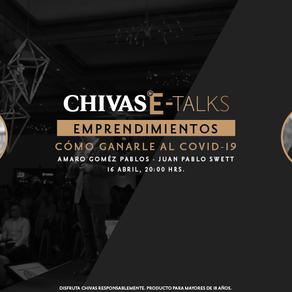 Chivas E Talks presenta una  conversación a cómo los emprendimientos puedan prevenir la crisis