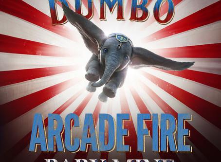 #Movies: ¡Ya está disponible la canción de Arcade Fire que sonará en los créditos de Dumbo!