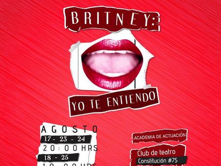 #Teatro: Britney, yo te entiendo