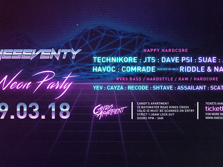 OneSeventy: The Neon Party [09.03.18]