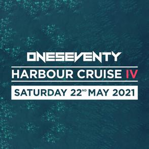 OneSeventy: Harbour Cruise IV [22.05.2021]