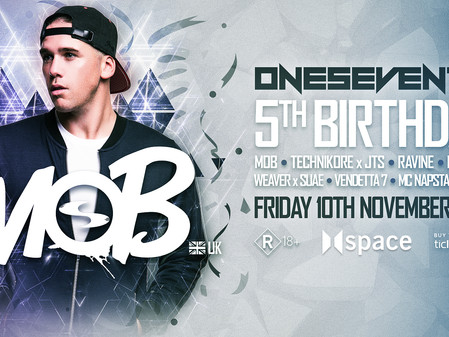 OneSeventy: 5th Birthday feat. MOB (UK) [10/11/17]