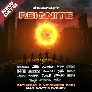 OneSeventy: Reignite NEW DATE [06/11/21]