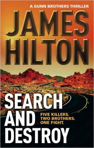 Cover of the 1st Gunn Brothers Thriller: Search And Destroy.