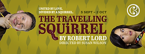 The Travelling Squirrel by Robert Lord at Circa Theatre