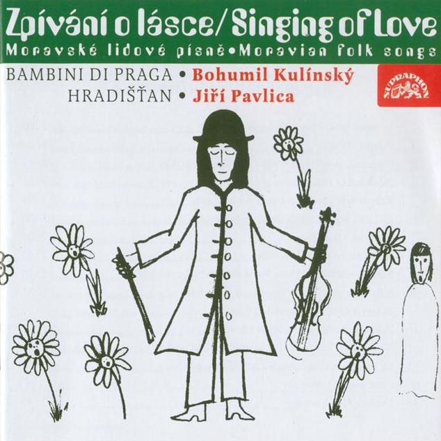 Zpívání o lásce (Moravské lidové písně)