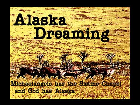 Alaska Dreaming