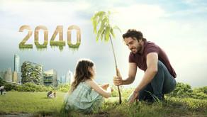 Documentary Review: 2040 - Gökberk Bilgin