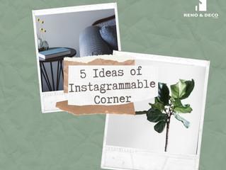 5 Ideas Of Instagrammable Corner